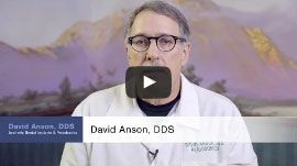 David Anson, DDS Video Placeholder
